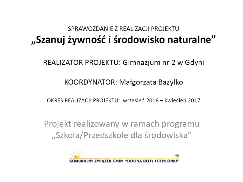 GR1_Małgorzata-Bazylko_Szanuj-zywność-i-środowisko-naturalne Ochrona środowiska w praktyce