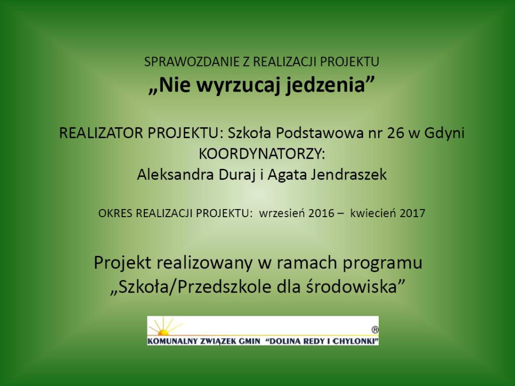 GR3_Agata-Jendraszek-i-Aleksandra-Duraj_Nie-wyrzucaj-jedzenia Ochrona środowiska w praktyce