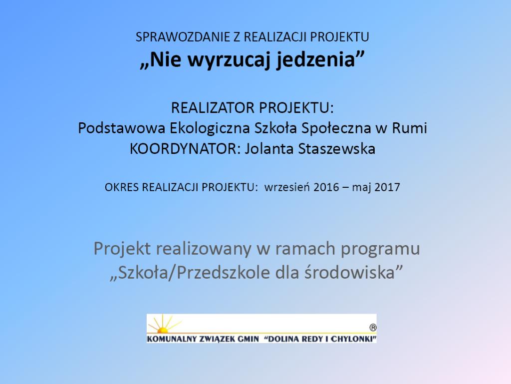 GR3_Jolanta-Staszewska_Nie-wyrzucaj-jedzenia Ochrona środowiska w praktyce