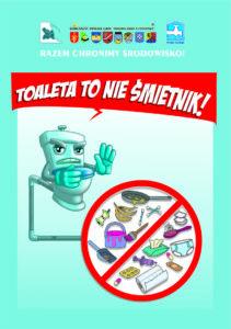 """Plakat kampanii edukacyjnej """"Toaleta to nie śmietnik"""""""